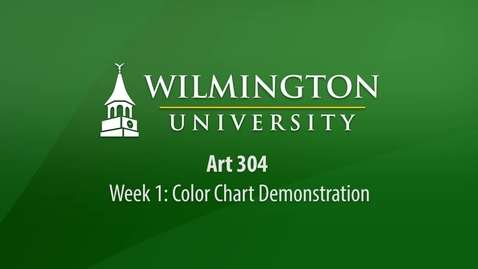 Thumbnail for entry ART 304: Week 1 Demonstration - Color Chart