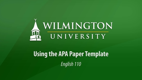 Thumbnail for entry English 110: Using the APA Paper Template