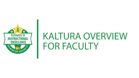 Thumbnail for entry Kaltura Overview for Faculty 2021