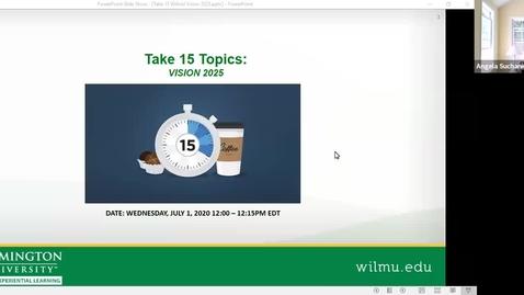 Thumbnail for entry Take 15: Wilmington University Vison 2025