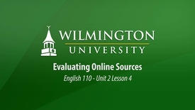 Thumbnail for entry English 110 Unit 2, Lesson 4: Evaluating Online Sources
