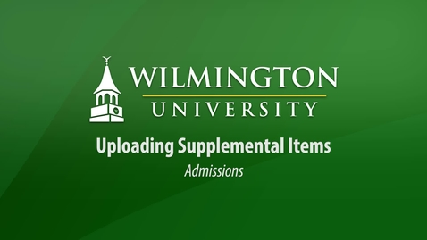 Submitting Supplemental Items for Admission
