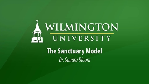 The Sanctuary Model with Dr. Sandra Bloom
