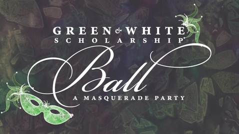Thumbnail for entry Green and White Scholarship Ball 2018