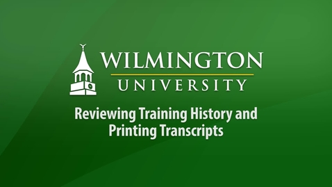 Thumbnail for entry Reviewing Training History and Printing Transcripts