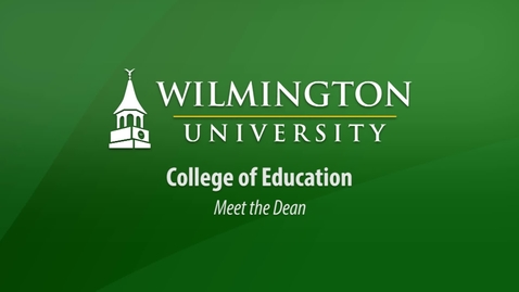 Thumbnail for entry Meet the Dean of the College of Education