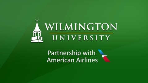 Thumbnail for entry Wilmington University Partnership with American Airlines