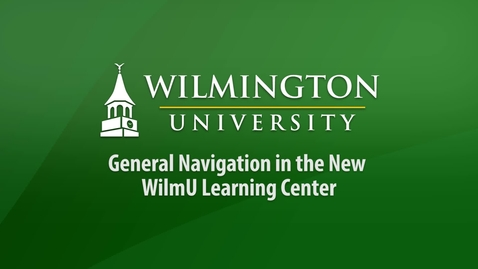 Thumbnail for entry General Navigation in the New WilmU Learning Center