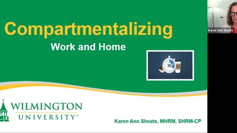 Thumbnail for entry  Take-15:  Compartmentalizing Work and Home