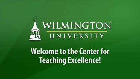 Thumbnail for entry Welcome to the Center for Teaching Excellence!