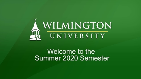 Thumbnail for entry Welcome to the Summer 2020 Semester!