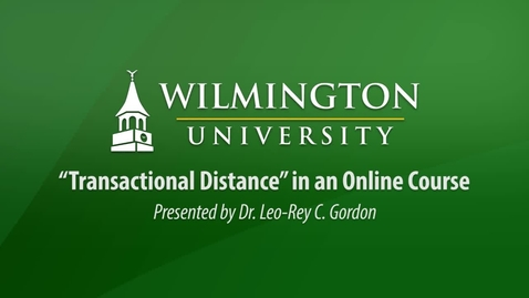 "Thumbnail for entry ""Transactional Distance"" in an Online Course"