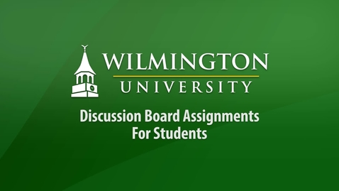 Thumbnail for entry Discussion Board Assignments for Students