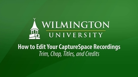 Thumbnail for entry Editing your CaptureSpace Videos before Uploading