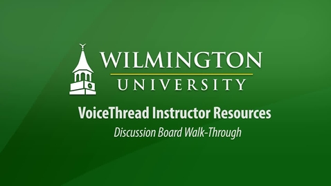 Thumbnail for entry VoiceThread Instructor Discussion Board Walk-through