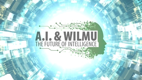 Thumbnail for entry Artificial Intelligence at WilmU