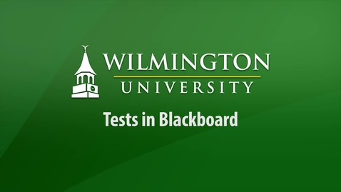 Thumbnail for entry Tests in Blackboard for Instructors