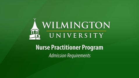 Thumbnail for entry Nurse Practitioner Admission Requirements