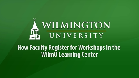Thumbnail for entry How Faculty Register for Workshops