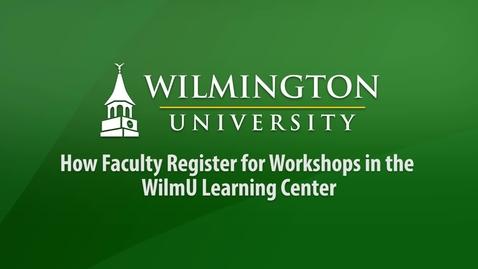 Thumbnail for entry How Faculty Register for Workshops