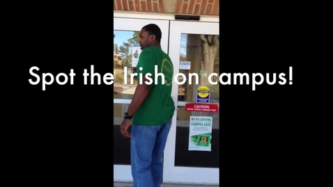 Thumbnail for entry Campus Store - Spot The Irish On Campus!!