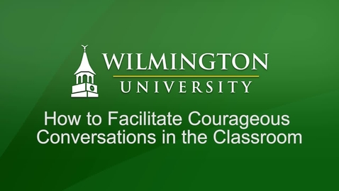 Thumbnail for entry How to Facilitate Courageous Conversations in the Classroom