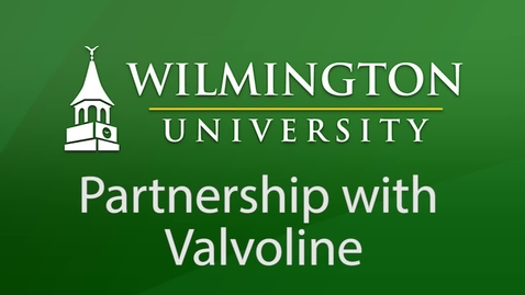 Thumbnail for entry Wilmington University Partnerships with Valvoline