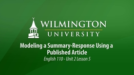 Thumbnail for entry English 110 Unit 2 Lesson 5: Modeling a Summary Response with a Published Article