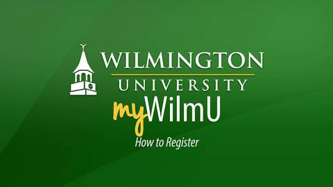Thumbnail for entry MyWilmU - How to Register for Classes