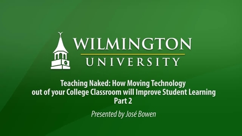 Thumbnail for entry Teaching Naked: How moving technology out of the classroom improves learning Part 2 of 2
