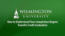 Thumbnail for entry How to Understand Your Completion Degree Transfer Credit Evaluation