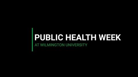 Thumbnail for entry Public Health Week Q&A