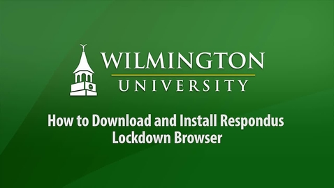 Thumbnail for entry How to Download and Install Respondus Lockdown Browser