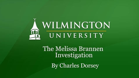 Thumbnail for entry The Melissa Brannen Investigation
