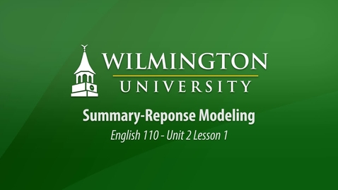 Thumbnail for entry English 110: Unit 2, Lesson 1 Summary-Response Modeling