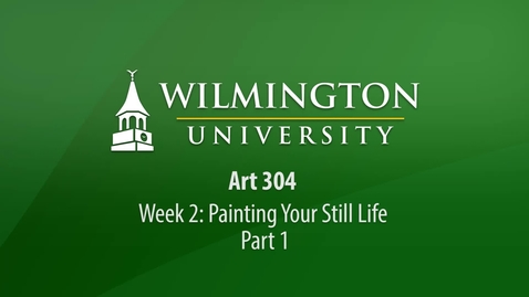 Thumbnail for entry ART 304 Week 2 Demonstration - Painting Your Still Life Part 1