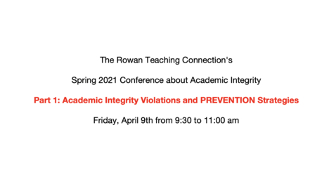 Thumbnail for entry RTC Conference Part 1 - Academic Integrity Violations and PREVENTION Strategies - 4/9/21