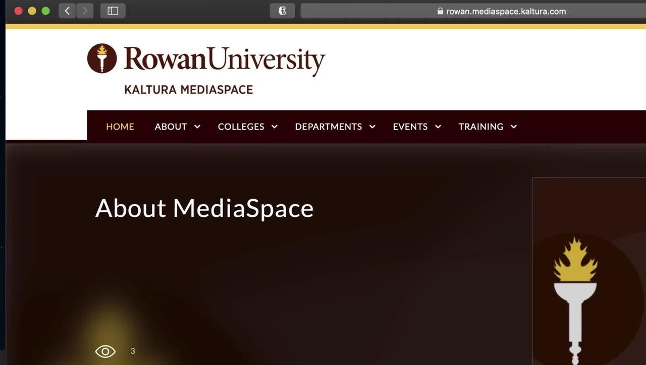 Rowan's MediaSpace Overview