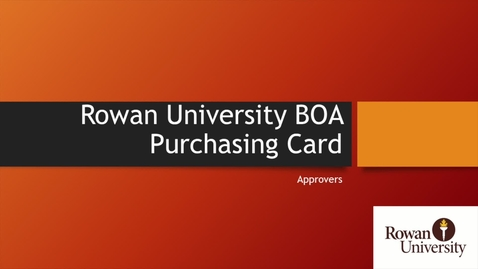 Thumbnail for entry 01 - P Card - Purchasing Cards Approver