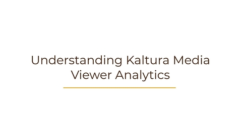 Thumbnail for entry Understanding Viewer Analytics in Kaltura Media Services