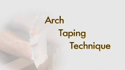 Thumbnail for entry Arch Taping Technique
