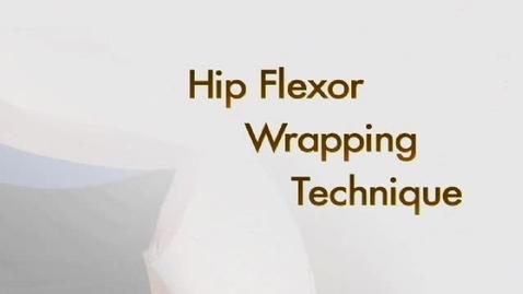 Thumbnail for entry Hip Flexor Wrapping Technique