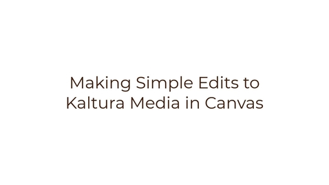 Thumbnail for entry Editing a video in Canvas
