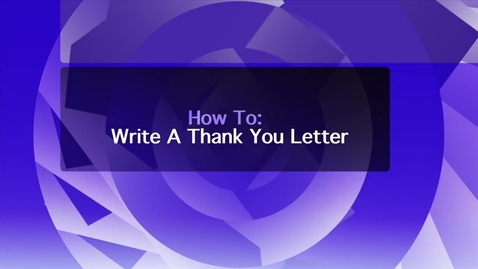 Thumbnail for entry Tips on Writing a Thank You Letter