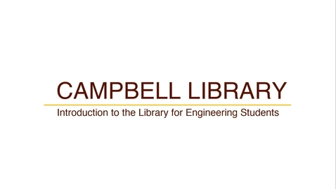 Thumbnail for entry Campbell Library: 2 Introduction to the Library for Engineering Students - Engineering Books