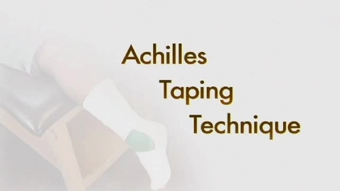 Thumbnail for entry Achilles Taping Technique