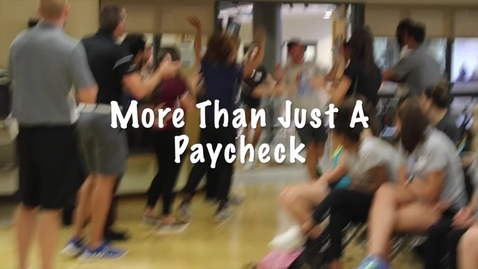 Thumbnail for entry Campus Recreation - More Than A Paycheck!