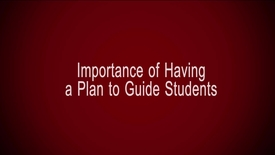 Thumbnail for entry Importance of Having a Plan to Guide Students