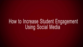 Thumbnail for entry How to Increase Student Engagement Using Social Media