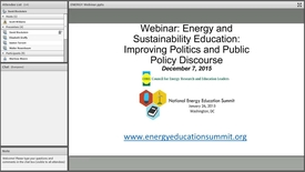 Thumbnail for entry Energy and Sustainability Education: Improving the Politics and Public Policy Discourse